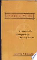 A Primer for Pastors