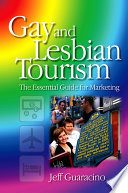 Gay And Lesbian Tourism book