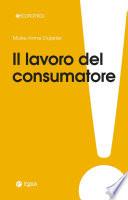 Il lavoro del consumatore