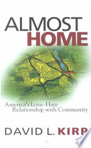 Almost Home   America s Love Hate Relationship with Community