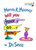 cover img of Marvin K. Mooney Will You Please Go Now!