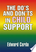The Do S And Don Ts In Child Support