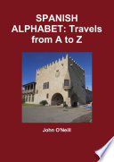 SPANISH ALPHABET: Travels from A to Z