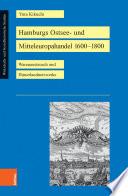 Hamburgs Ostsee- und Mitteleuropahandel 1600–1800
