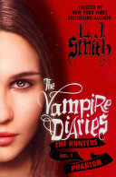 The Vampire Diaries  The Hunters  Phantom