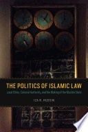 The Politics of Islamic Law
