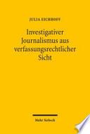 Investigativer Journalismus aus verfassungsrechtlicher Sicht