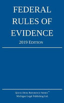 Federal Rules of Evidence; 2019 Edition
