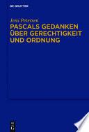 Pascals Gedanken über Gerechtigkeit und Ordnung