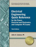 Electrical Engineering Quick Reference for the Power  Electrical and Electronics  and Computer PE Exams