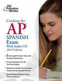 Cracking the AP Spanish Exam