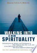 Walking Into A New Spirituality
