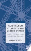Curriculum Studies in the United States
