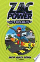 Zac Power Spy Recruit  Zac s Skate Race