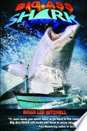 Big Ass Shark by Briar Lee Mitchell