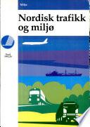Nordisk trafikk og miljø