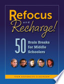 Refocus and Recharge  50 Brain Breaks for Middle Schoolers