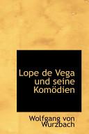 Lope de Vega und Seine Komödien
