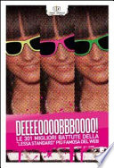 Deeeeoooobbboooo  Le 301 migliori battute della   Lessa standard   pi   famosa del Web