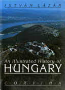 An illustrated history of Hungary