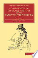 Illustrations of the Literary History of the Eighteenth Century Is A Sequel To John Nichols
