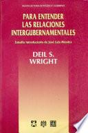 Para Entender Las Relaciones Intergubernamentales