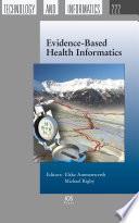 Evidence Based Health Informatics
