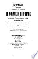 Guide pittoresque portatif et complet du voyageur en France par les auteurs du Guide pittoresque en 6 vol
