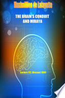 The Brain s Conduit and Miraya  Lecture 112  Dirasaat 1969