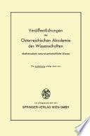 Die Veröffentlichungen der Österreichischen Akademie der Wissenschaften Mathematisch-naturwissenschaftliche Klasse