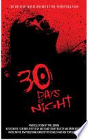 30 Days Of Night Movie Novelization : the northernmost settlement in north america --...