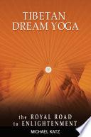 Tibetan Dream Yoga