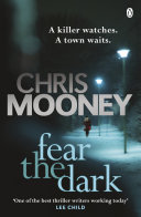 Fear The Dark : 'if you want a thriller that will...