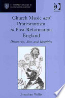 Church Music and Protestantism in Post Reformation England