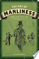 The Art of Manliness