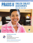 Praxis II English Subject Assessments  0041  0042  0043  0049