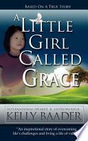 A Little Girl Called Grace
