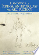 Handbook of Forensic Anthropology and Archaeology