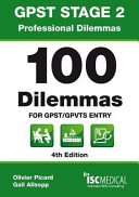 Gpst Stage 2 Professional Dilemmas 100 Dilemmas For Gpst