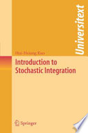 Introduction To Stochastic Integration