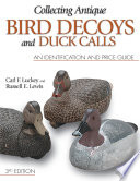 Collecting Antique Bird Decoys and Duck Calls