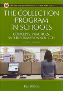 The collection program in schools concepts, practices, and information sources