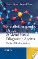Metallotherapeutic Drugs and Metal Based Diagnostic Agents