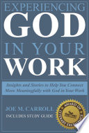 Experiencing God In Your Work Of Our Lives Yet It Is The Place