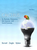 Calculus for Business, Economics, Life Sciences, and Social Sciences