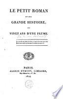 Le Petit Roman D Une Grande Histoire Ou Vingt Ans D Une Plume