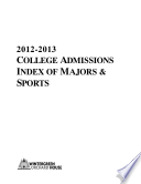2012 2013 College Admissions Data Sourcebook Index of Majors   Sports