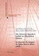 Diversité des langues en Suisse dans le débat public