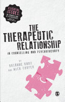The Therapeutic Relationship in Counselling and Psychotherapy