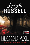 Blood Axe : ian peterson investigates a series of gruesome...
